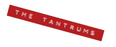 the tantrums